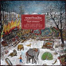 mewithoutyou-ten stories