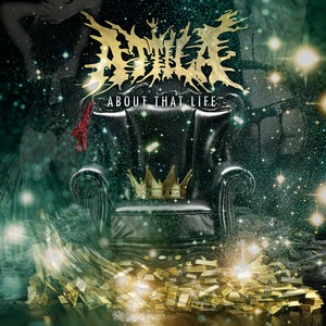 Attila-About-That-Life