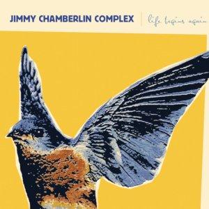 Jimmy-Chamberlin-Complex-Life-Begins-Again